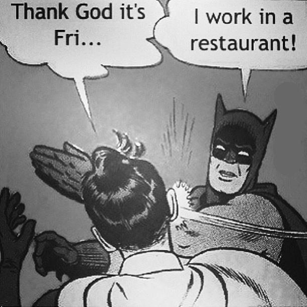 Batman funny restaurant manager memes
